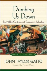 dumbing_us_down_john_gatto